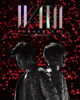 【ポスター無し】 東方神起 LIVE TOUR 2015 WITH 【初回生産限定】 【Blu-ray】
