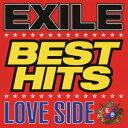 【送料無料】EXILE BEST HITS -LOVE SIDE/SOUL SIDE- [ EXILE ]