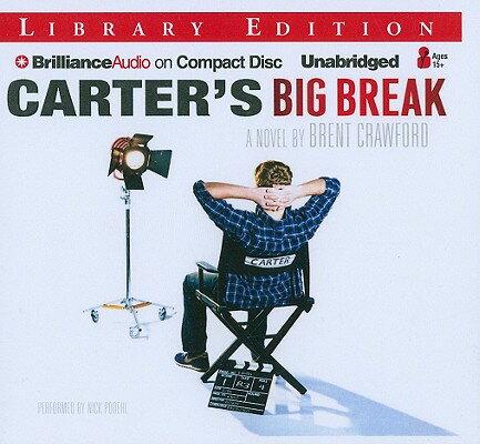 Carter's Big Break CARTERS BIG BREAK -LIB 6D [ Brent Crawford ]