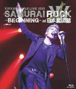 KIKKAWA KOJI LIVE 2013 SAMURAI ROCK -BEGINNING- at 日本武道館 通常盤【Blu-ray】画像