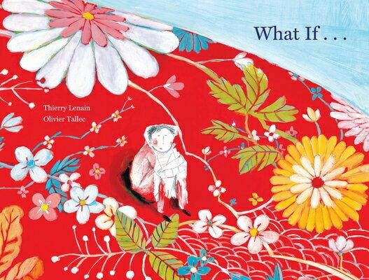 洋書, BOOKS FOR KIDS What If... WHAT IF Thierry Lenain