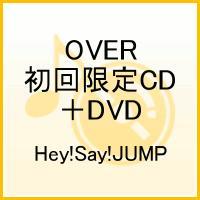 【送料無料】OVER(初回限定CD+DVD)