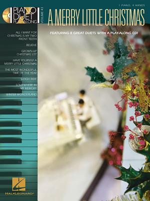 A Merry Little Christmas [With CD (Audio)] MERRY LITTLE XMAS W/CD (Piano Duet Play-Along (Hal Leonard)) [ Hal Leonard Corp ]