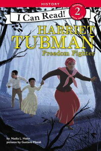 Harriet Tubman: Freedom Fighter HARRIET TUBMAN FREEDOM FIGHTER (I Can Read Level 2) [ Nadia L. Hohn ]