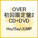【送料無料】OVER(初回限定盤2 CD+DVD)
