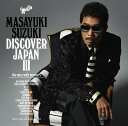 DISCOVER JAPAN 3 〜the voice with manners〜 [ 鈴木雅之 ]