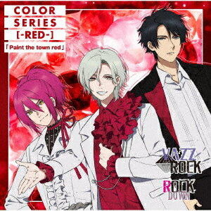 CD, アニメ VAZZROCKCOLOR -RED-Paint the town red ROCK DOWN