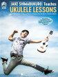 Jake Shimabukuro Teaches Ukulele Lessons [ Jake Shimabukuro ]