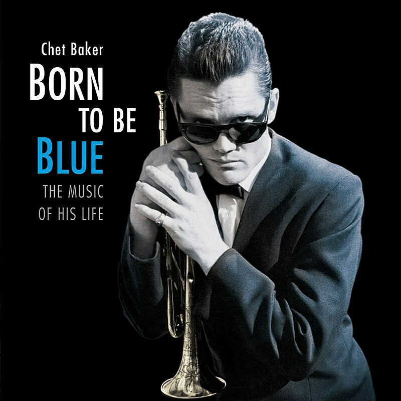 モダン, その他 Born To Be Blue (Rmt) Chet Baker