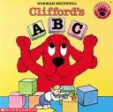 Clifford's ABC CLIFFORDS ABC (Clifford) [ Norman Bridwell ]