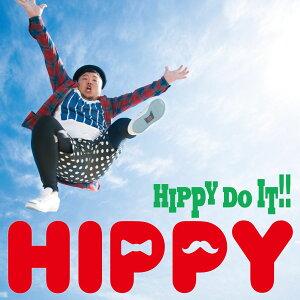 HIPPY DO IT!! (Type-A CD+DVD) [ HIPPY ]