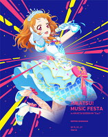 アイカツ!ミュージックフェスタ in アイカツ武道館! Day1 LIVE Blu-ray【Blu-ray】