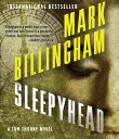 Sleepyhead SLEEPYHEAD 9D (Tom Thorne) [ Mark Billingham ]
