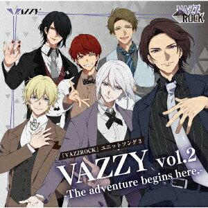 「VAZZROCK」ユニットソング3「VAZZY vol.2 -The adventure begins here.-」