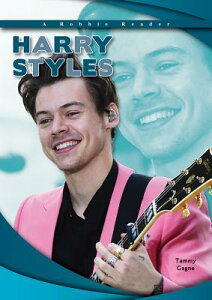 Harry Styles HARRY STYLES (Robbie Reader Contemporary Biography 2018) [ Tammy Gagne ]