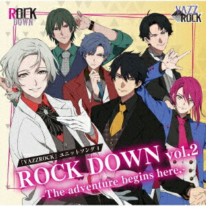 「VAZZROCK」ユニットソング4「ROCK DOWN vol.2 -The adventure begins here.-」