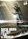 "DAICHI MIURA LIVE 2012 ""D.M."
