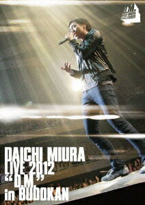 DAICHI MIURA LIVE 2012 D.M. in BUDOKAN [ 三浦大知 ]