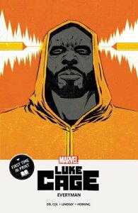 Luke Cage: Everyman LUKE CAGE EVERYMAN [ Anthony Del Col ]