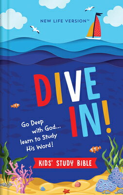 Dive In! Kids' Study Bible: New Life Version画像