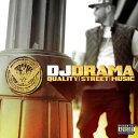【送料無料】【輸入盤】 Quality Street Music [ Dj Drama ]