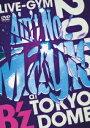 """【楽天ブックスならいつでも送料無料】B'z LIVE-GYM 2010 """"Ain't No Magic"""" at TOKYO DOME [ ..."""