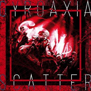 SCATTER【Blu-ray付生産限定盤】