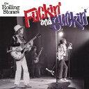 Fuckin' and Suckin' [ the Rolling Stones