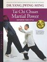 Tai Chi Chuan Martial Power: Advanc...