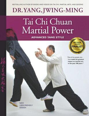 Tai Chi Chuan Martial Power: Advanced Yang Style; New User Friendly Design TAI CHI CHUAN MAR...