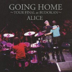 邦楽, ロック・ポップス GOING HOME TOUR FINAL at BUDOKAN ALICE