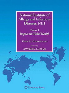 National Institute of Allergy and Infectious Diseases, NIH, Volume 2: Impact on Global Health NATL INST OF ALLERGY & INFECTI (Infectious Disease) [ Anthony S. Fauci ]