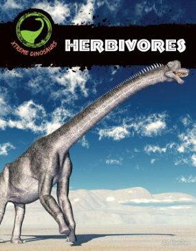 Herbivores HERBIVORES (Xtreme Dinosaurs) [ S. L. Hamilton ]