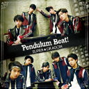Pendulum Beat! [ SUPER★DRAGON ]