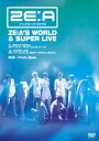 【楽天ブックスならいつでも送料無料】ZE:A'S WORLD & SUPER LIVE [ A ]