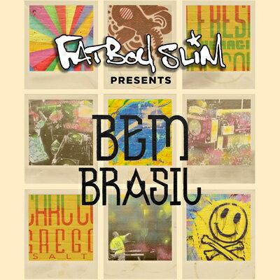【楽天ブックスならいつでも送料無料】【輸入盤】Fatboy Slim Presents Bem Brasil [ Fatboy Sl...