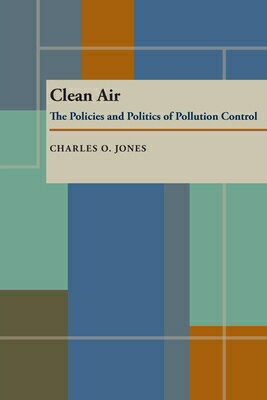 Clean Air: The Policies and Politics of Pollution Control画像