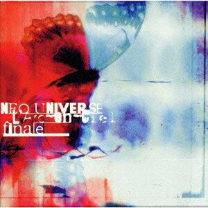 NEO UNIVERSE|final  ラルク 歌詞の意味・解釈
