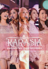 KARASIA 2013 HAPPY NEW YEAR in TOKYO DOME【初回限定盤】