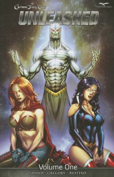 Unleashed GRIMM FAIRY TALES V01 UNLEASHE (Grimm Fairy Tales (Paperback)) [ Patrick Shand ]