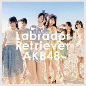 【楽天ブックスならいつでも送料無料】ラブラドール・レトリバー(TypeK 通常盤 CD+DVD) [ AKB48 ]
