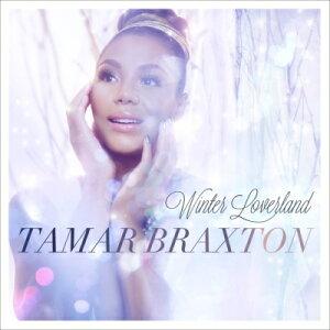 【輸入盤】Winter Loverland [ Tamar (Tamar Braxton) ]