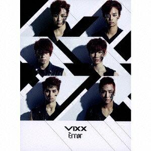 【楽天ブックスならいつでも送料無料】Error (初回限定盤B CD+スペシャルブックレット) [ VIXX ]