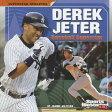 Derek Jeter: Baseball Superstar [ Joanne Mattern ]
