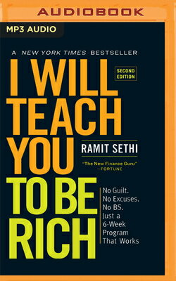 I Will Teach You to Be Rich (Second Edition): No Guilt. No Excuses. No B.S. Just a 6-Week Program Th画像