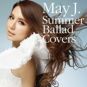 【送料無料】Summer Ballad Covers(CD+DVD) [ May J. ]