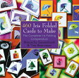 460 Iris Folded Cards to Make: The Complete Iris Folding Compendium【バーゲンブック】 460 IRIS FOLDED CARDS TO M [ Maruscha Gaasenbeek ]