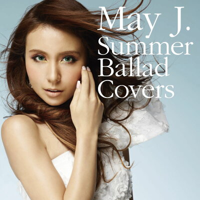 【送料無料】Summer Ballad Covers [ May J. ]