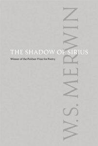 SHADOW OF SIRIUS,THE(C) [ W.S. MERWIN ]