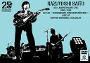 KAZUYOSHI SAITO 25th Anniversary Live 1993-2018 25<26 〜これからもヨロチクビーチク〜 Live at 日本武道館 2018.09.07(通常盤) [ 斉藤和義 ]